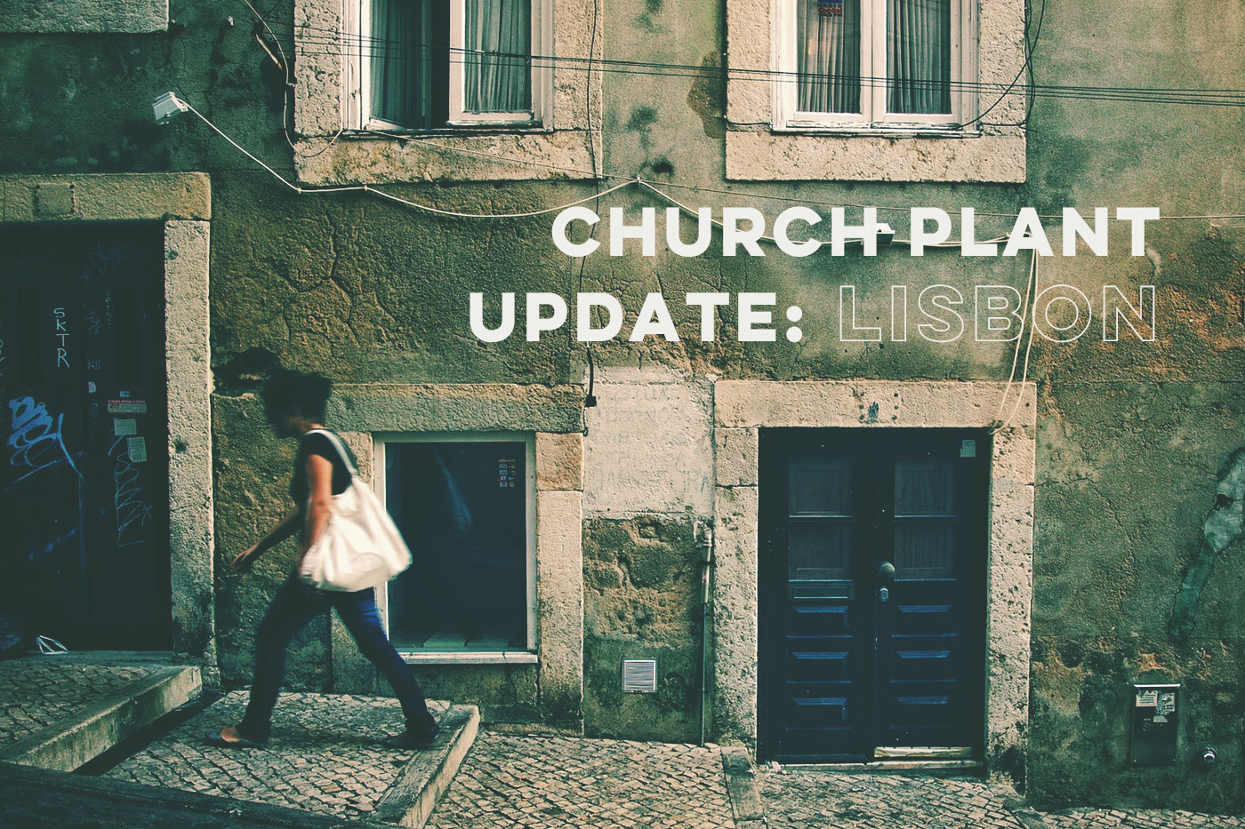 Church Plant Update: Lisbon